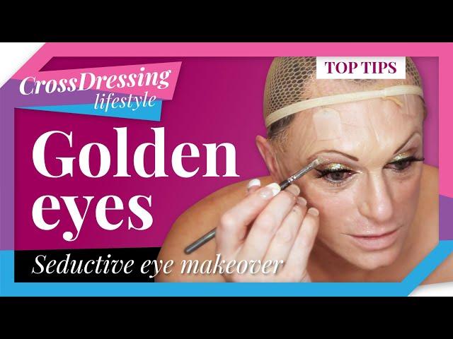 Golden Eyes Makeup Tutorial   crossdressing lifestyle get dramatic seductive eyes today!