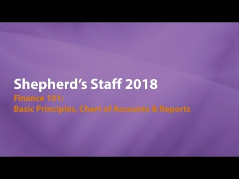 Shepherd's Staff: Finance 101 - Basic Principles & Chart of Accounts