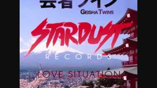 Geisha Twins - Love Situation (DJ EQ 5x5 Remix)