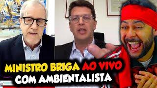 Ministro BRIG@ AO VIVO COM AMBIENTALISTA e o chama de DE$GRAÇ@