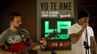 Yo Te Ame ( LA ALDEA ON AIR ) - Al2 El Aldeano & Jhamy Dejavu