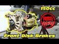 150cc Go Kart Front Brake Upgrade