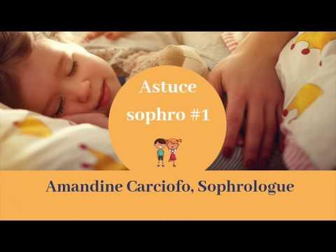 Astuce sophro # 1 - Enfants - Je m'endors paisiblement