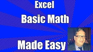 Excel Tutorial - Basic Math How to do basic math in Excel 2007 2010 2013 2016 tutorial for beginners