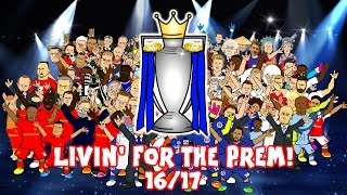LIVIN' FOR THE PREM! (Premier League Preview Song 2016/2017 442oons)