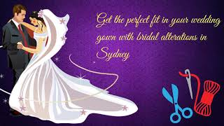 Top Quality Bridal Clothing Alteration in Sydney