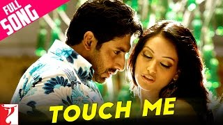 Download Touch Me - Full Song | Dhoom:2 | Abhishek Bachchan | Bipasha Basu | Uday Chopra MP3 song and Music Video