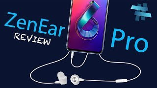 Zen Ear Pro - O Par Perfeito Do Zenfone 6 Review