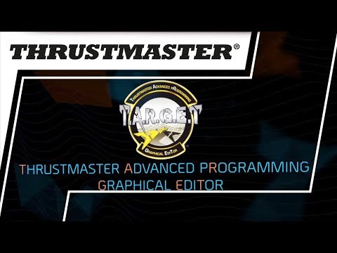 T A R G E T  Thrustmaster Advanced pRogramming Graphical EdiTor    Thrustmaster