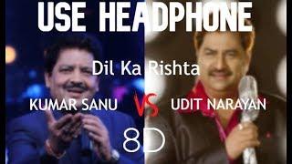Dil Ka Rishta (8D Song) | Dil Ka Rishta | Arjun, Aishwarya & Priyanshu | Udit Narayan & Kumar Sanu