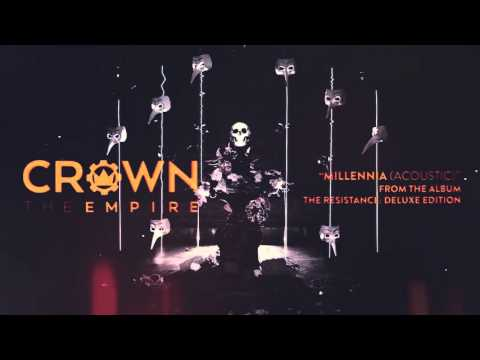 Crown The Empire - Millennia (Acoustic)