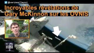[interview] Gary McKinnon et les Officiers non-terrestres (Meilleurs extraits)