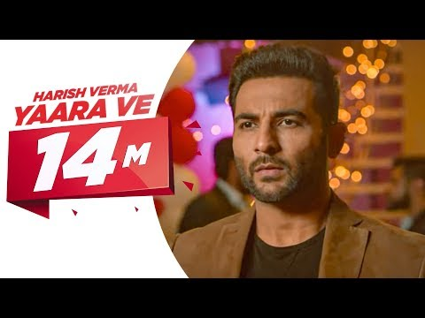 Yaar Ve (Full Song) | Harish Verma | Jaani | B Praak | Latest Punjabi Song 2017 | Speed Records