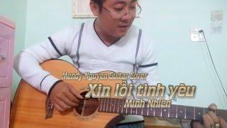 Xin lỗi tình yêu-Minh Nhiên-Mendy Nguyen (guitar cover)