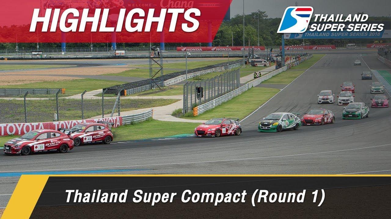 Highlights Thailand Super Compact (Round 1) : Chang International Circuit, Thailand