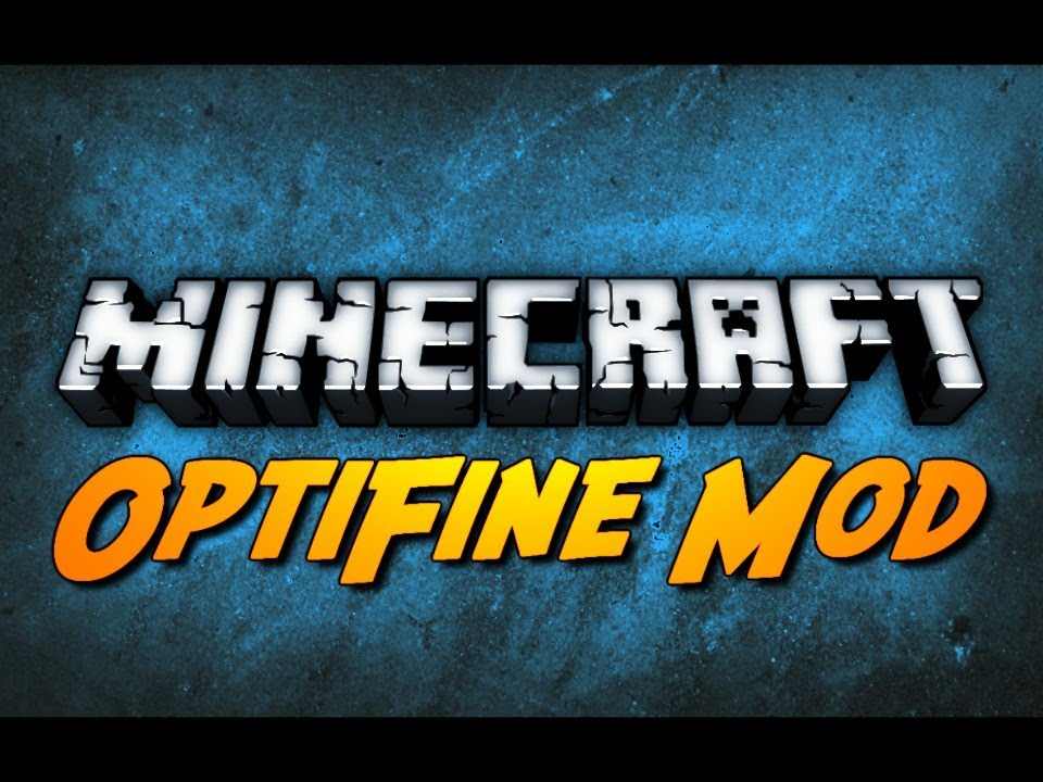 Optifine HD Mod for Minecraft 1 14 4/1 14 3/1 13 2/1 12 2