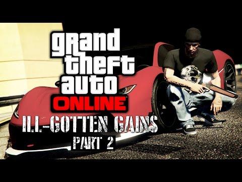 GTA Online - Ill-Gotten Gains Part 2 [All DLC Contents]