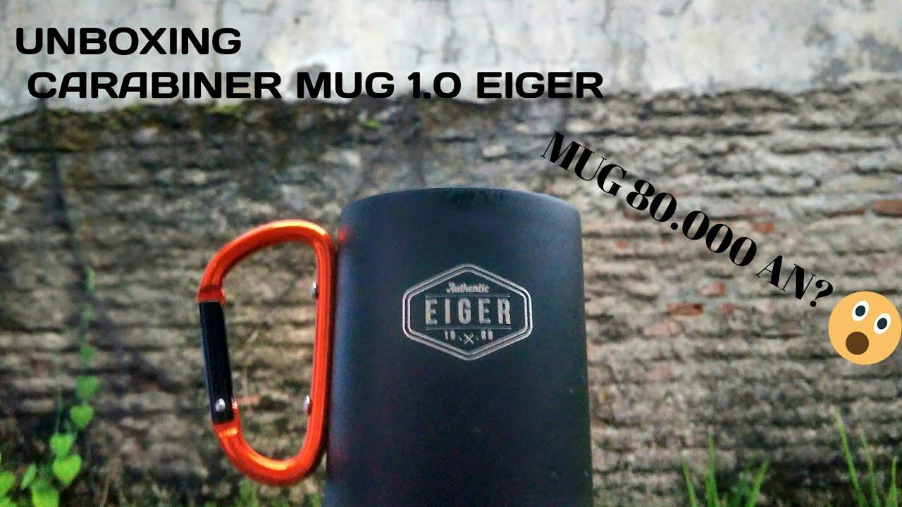Mug 80 000 An Unboxing Carabiner Mug 1 0 Eiger Youtube