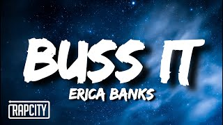 Erica Banks - Buss It (Lyrics)