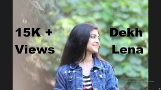 Tum Bin 2 | DEKH LENA ( Reprise ) | Arijit Singh & Tulsi Kumar | Kalpesh Raval & Anam Malik