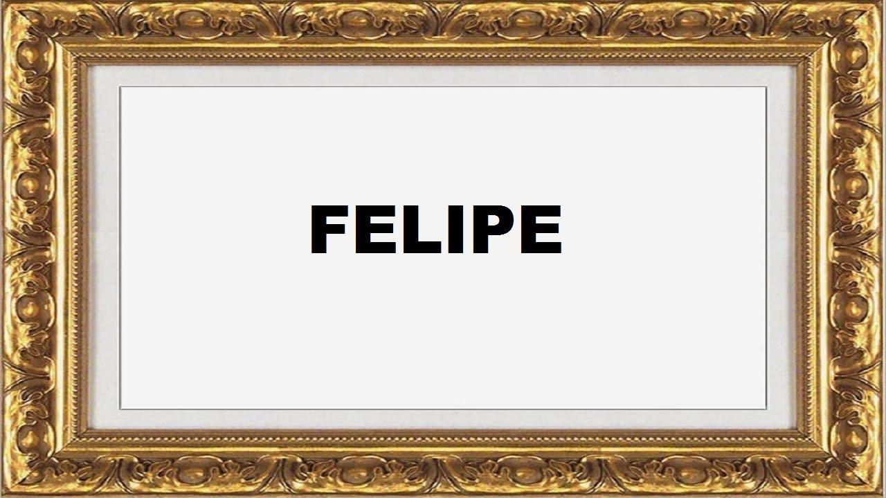 significado do nome Felipe origem