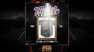 King TU x 1TakeJay - Major League [Prod. By S. Prod.] [New 2019]