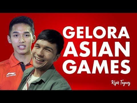 Kejar Tayang - Gelora Asian Games 2018
