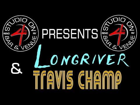 Travis Champ & Longriver - August 28 2016