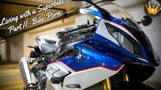 Living with a Superbike Part II: Bike Porn (BMW S1000RR)