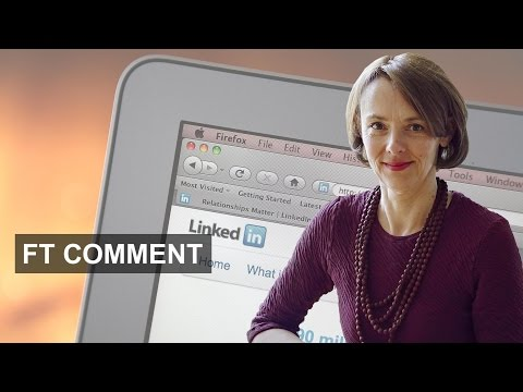 Your LinkedIn summary: How not to do it | FT Comment
