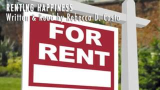 Renting Happiness - Written & Read by Rebecca Costa
