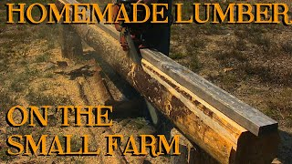 Homemade Lumber for the Small Farm or Homestead - The Farm Hand's Companion Show, ep 5