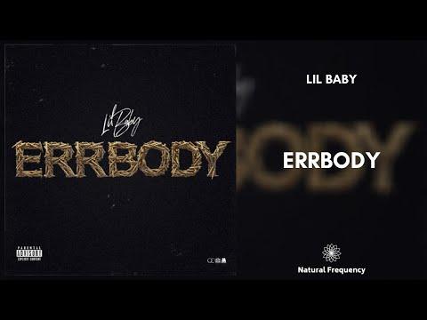 Lil Baby – Errbody (432Hz)