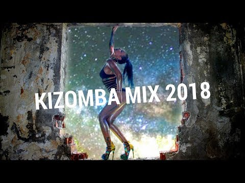Crazy Party Kizomba Music Mix 2018