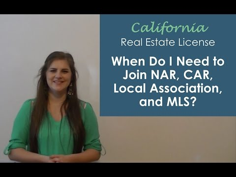 When Should I Join the Association of Realtors (NAR, CAR, and MLS)?