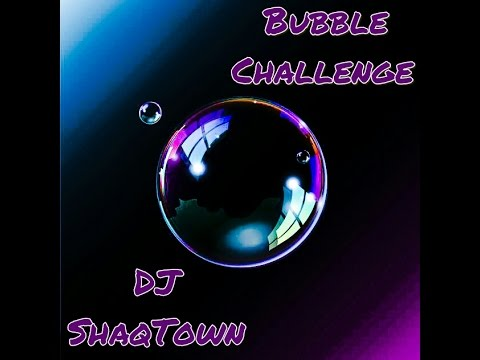Bubble Challenge (Dancehall Mix) by DJ ShaqTown
