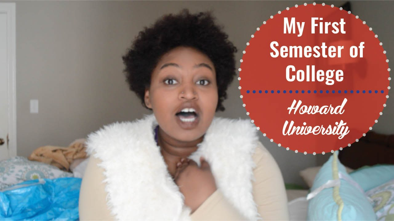 my first semester experience in college howard university