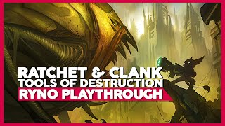 Ratchet And Clank: Tools Of Destruction  | PS3 60ᶠᵖˢ | RYNO Only Playthrough | No Commentary
