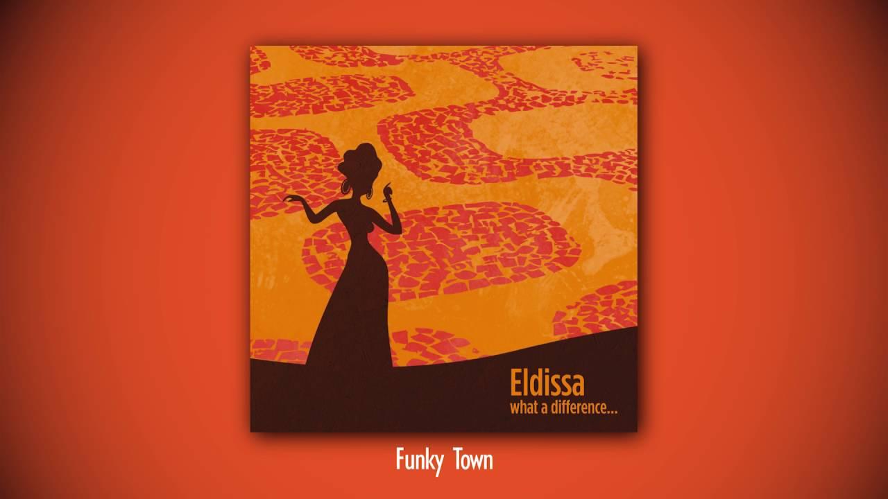 eldissa-funky-town-audio-evosoundvevo