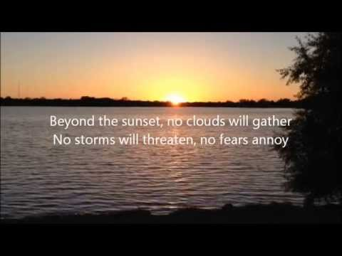 Beyond the sunset written by Virgil P. Brock (with lyrics)