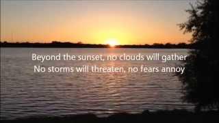 Beyond the sunset written by Virgil P. Brock (with lyrics)