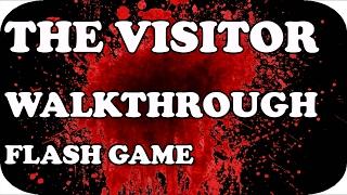 The Visitor | FLASH GAME | Walkthrough ✓✓