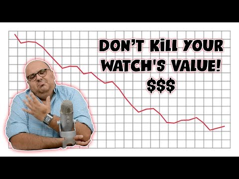 DO NOT DO THIS - 5 Ways To DESTROY The Value Of Your Watch !