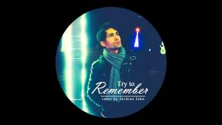 Try to remember (cover) - Luchian Sabo