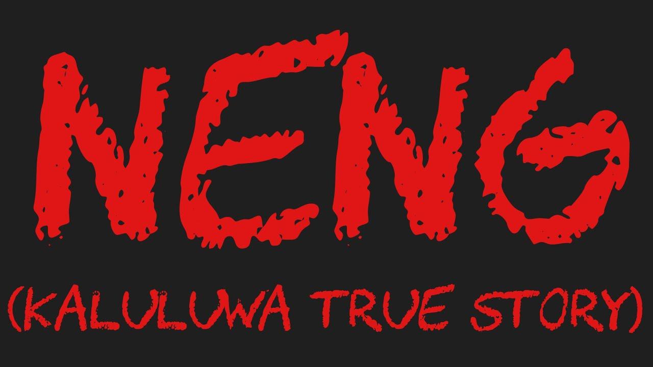 Download NENG (Kaluluwa True Story)
