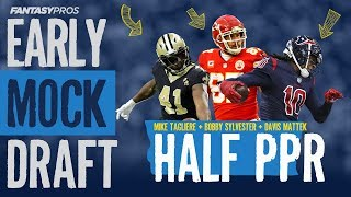 2019 Early Fantasy Football Mock Draft (Half-PPR)