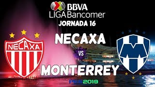 PES 2019 | Necaxa vs Monterrey | Jornada 16 Liga Mx | Gameplay PC