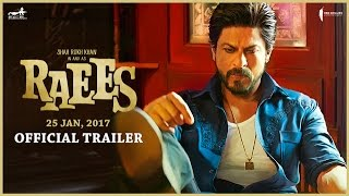 Raees Trailer HD [Official] | Shah Rukh Khan, Mahira Khan & Nawazuddin Siddiqui
