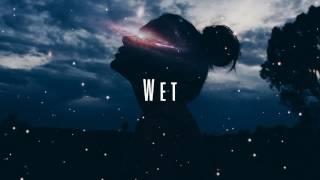 Wet - Don