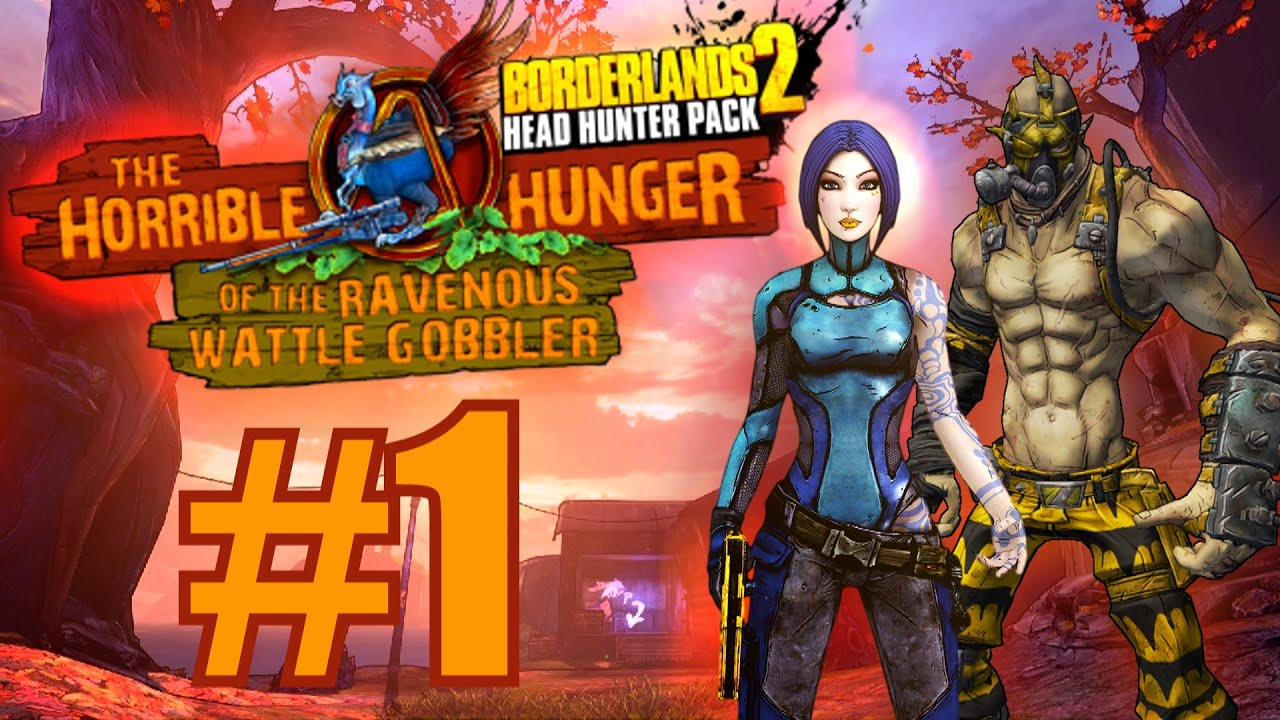 Borderlands 2: Thanksgiving Headhunter DLC! Part 1 - The ... Borderlands 2 Scaling Dlc Uvhm